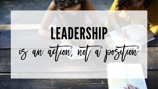 Blog_LeadershipIsAnActionNotAPosition.jpg