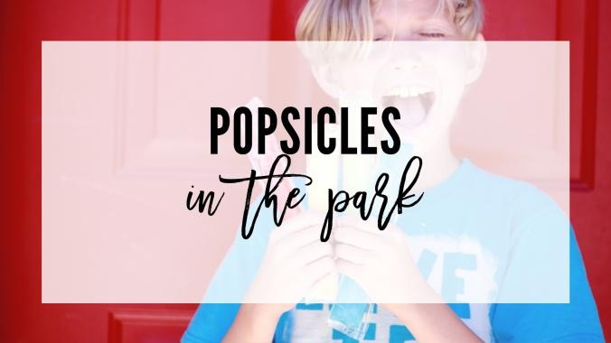 blog_popsiclesinthepark